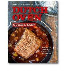 Dutch Oven. Quick & Easy!